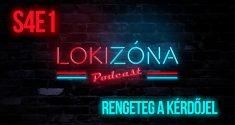 LokiZóna [S4E1] – Rengeteg a kérdőjel